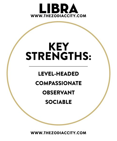 LIBRA KEY STRENGTHS.For more zodiac fun facts, check out TheZodiacCity.com