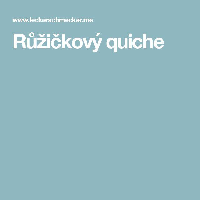 Růžičkový quiche