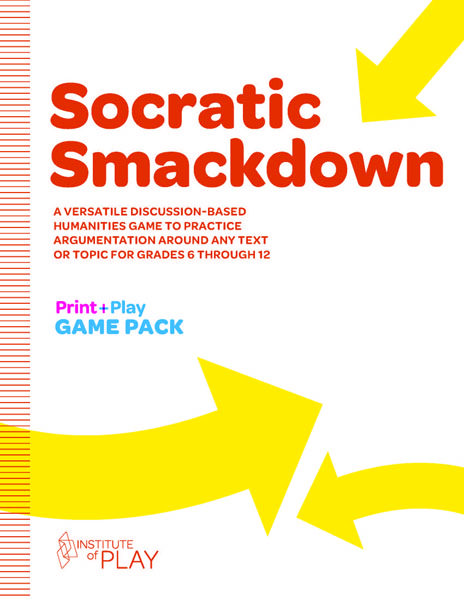Socrative Smackdown - Interesting game approach to teaching argument and debate http://www.instituteofplay.org/work/projects/print-play-games-2/socratic-smackdown/
