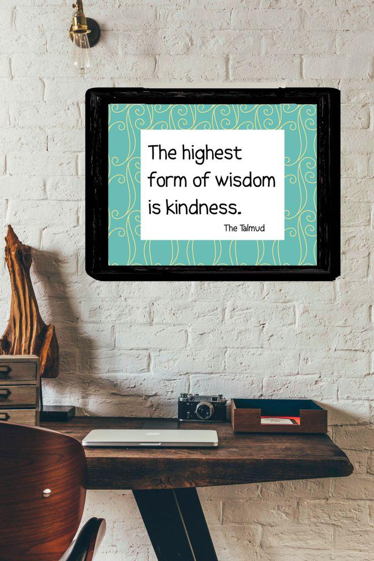 The Highest Form Of Kindness Is Wisdom Print, Talmud Wall Art, Jewish  Saying Printable