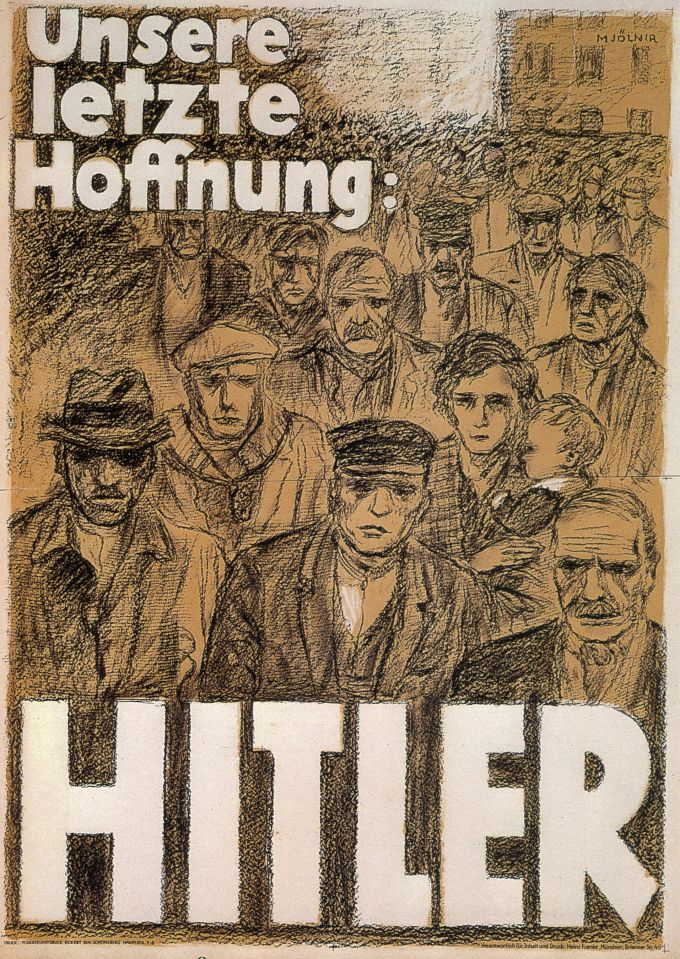OUR LAST HOPE: HITLER Authorship: Hans Schweitzer; Country: Germany; Date: 1932