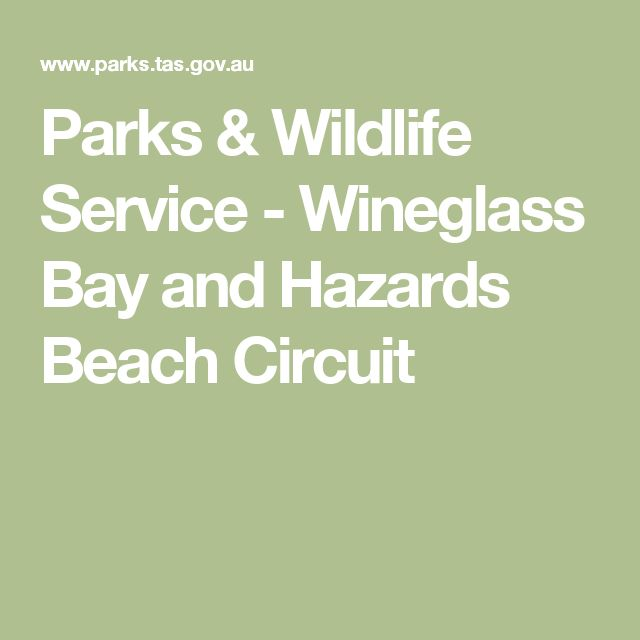 Parks & Wildlife Service - Wineglass Bay and Hazards Beach Circuit