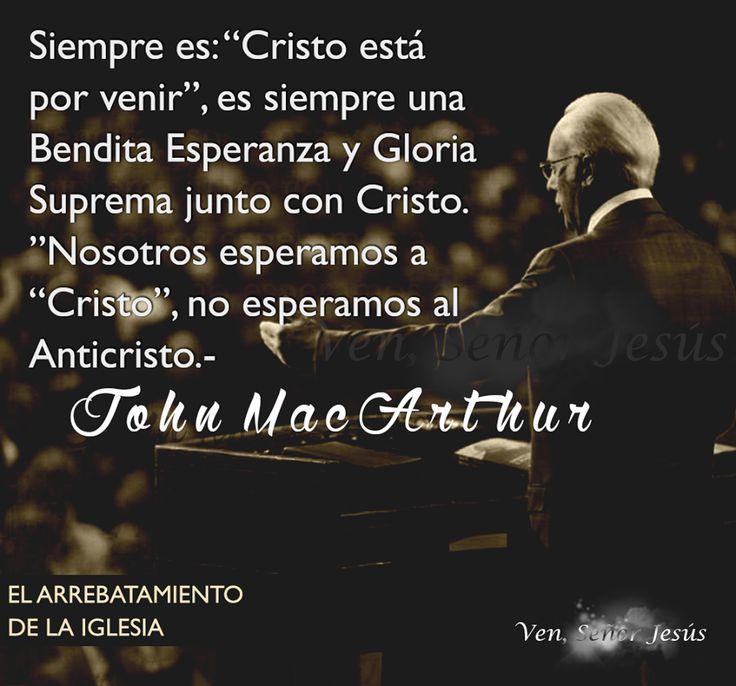 """Siempre es: """"Cristo está por venir"""", es siempre una Bendita Esperanza y Gloria Suprema junto con Cristo. """"Nosotros esperamos a """"Cristo"""", no esperamos al Anticristo."""