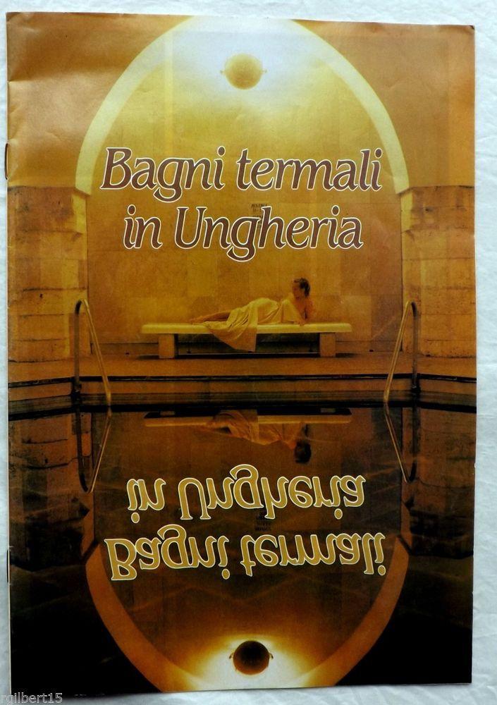 Bagni Termali In Ungheria Hungarian Language Photographs Travel Maps Hungary