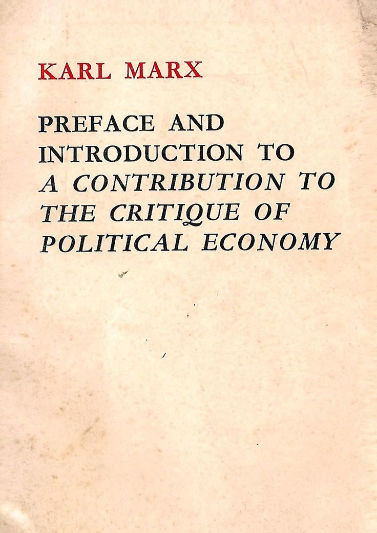 Karl Marx - Preface and introduction to a contribution to the critique of political economy
