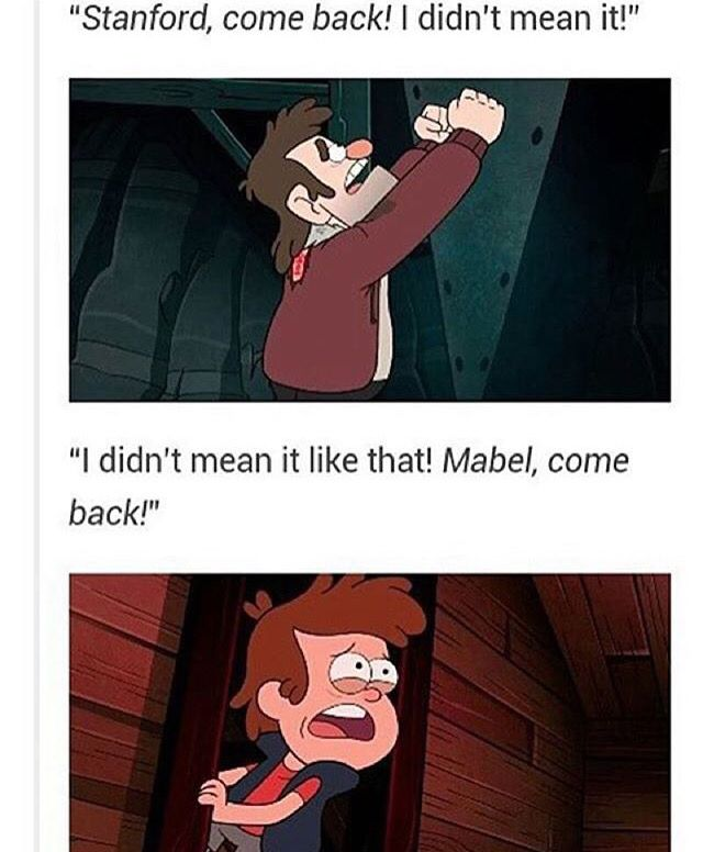Parallels <<< I KNEW IT, STAN AND DIPPER ARE MORE ALIKE THAN WE EVEN KNOW! WE MUST LOOK OVER THIS A LITTLE MORE.