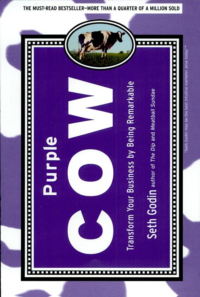 From the shelves at dw+h: Purple Cow –Transform Your Business by Being Remarkable by Seth Godin