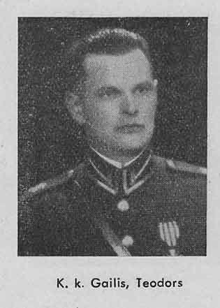 Teodors Gailis, LKOK, Lāčplēša kara ordeņa kavalieris, Padomju represiju (genocīda) upuris, TZO, Triju zvaigžņu ordeņa virsnieks / kavalieris, Virsnieks