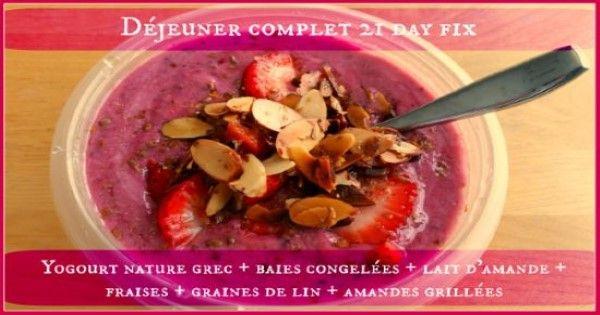 Déjeuner de yogourt aux fruits - approuvé 21Day fix - Restez en forme avec Sandra - Beachbody francais