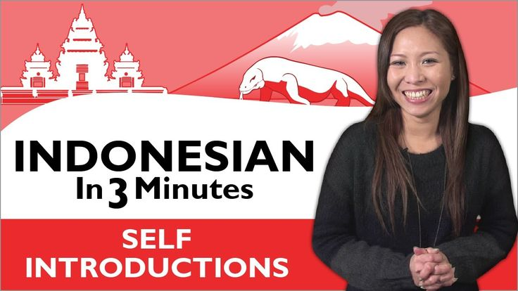 Learn Indonesian - Indonesian in Three Minutes - How to Introduce Yourself in Indonesian