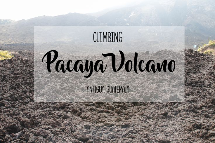 Pacaya Volcano is an active volcano near Antigua, Guatemala and is a popular half-day hiking trip. Read about my experiences climbing Pacaya on the blog!