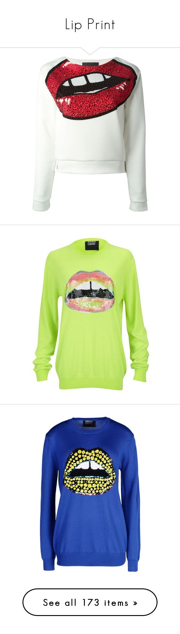 """Lip Print"" by megiem ❤ liked on Polyvore featuring tops, hoodies, sweatshirts, sweaters, sweatshirt, shirts, white, shirts & tops, multicolor shirt and philipp plein"