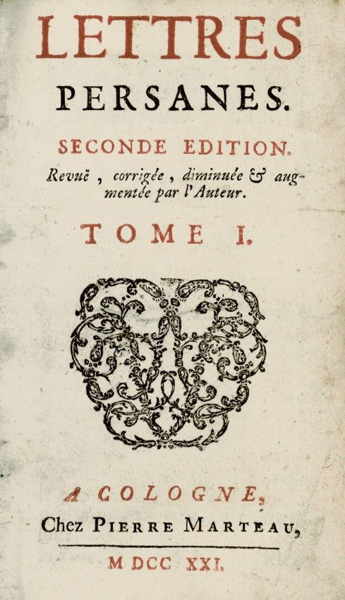 Montesquieu, Lettres Persanes, 2nd ed., Pierre Marteau, Cologne, 1721
