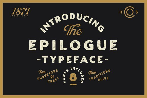 Epilogue - A Vintage Typeface by Hustle Supply Co  on