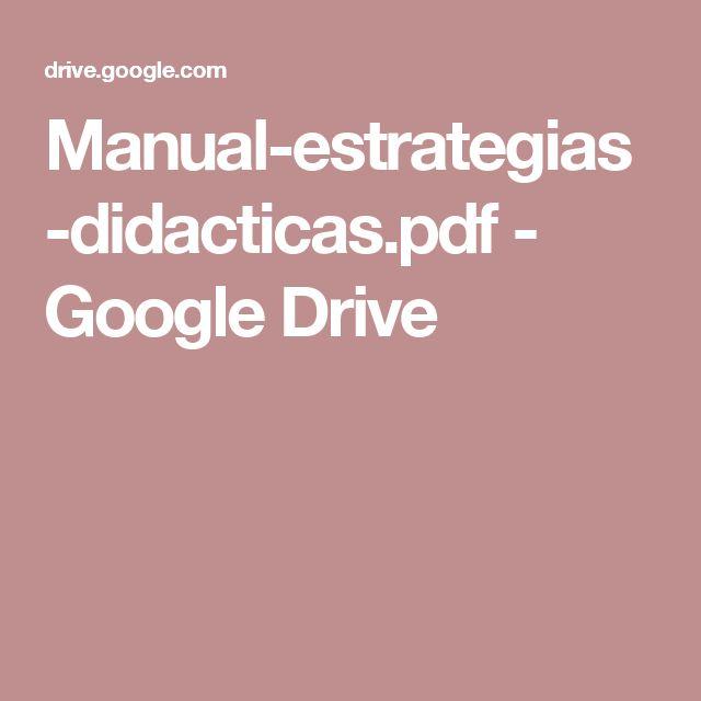 Manual-estrategias-didacticas.pdf - Google Drive