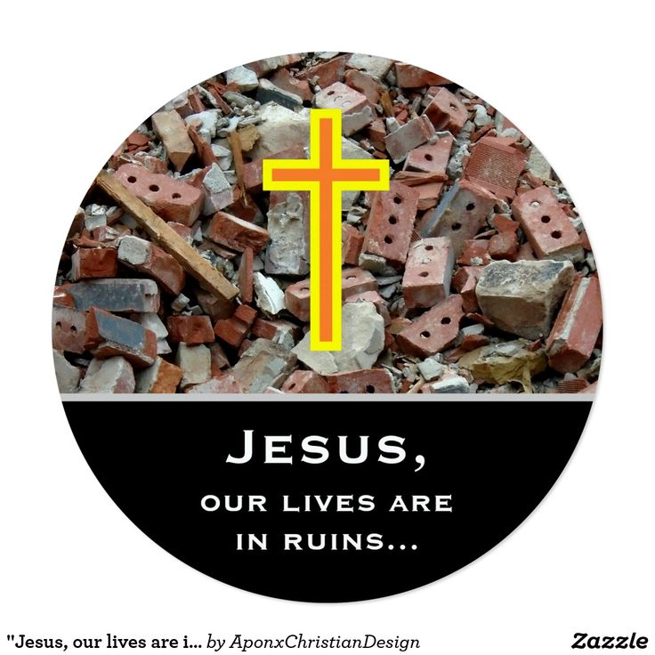 """Jesus, our lives are in ruins..."" Prayer Request"