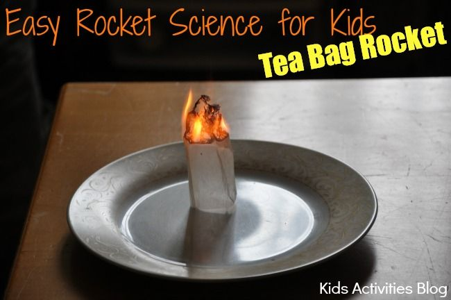 Make a Rocket: Easy Rocket Science with a {Tea Bag} Homemade Rocket
