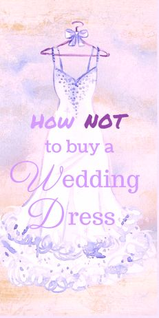 How not to buy a wedding dress. Don't make the same mistake that I did! Choose the perfect wedding dress for your big day.