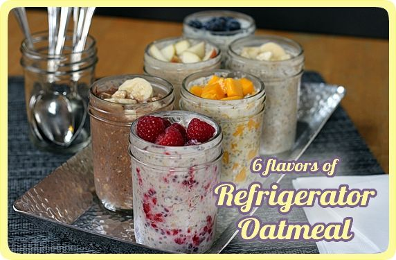Overnight, No Cook Refrigerator Oatmeal. Six Flavors