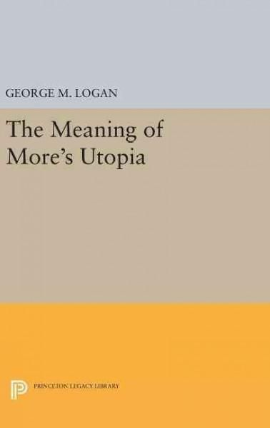 The Meaning of More's Utopia