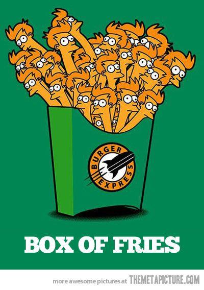 That's a funny box of french fries/fry! - #Futurama #SaveFuturama #BringBackFuturama