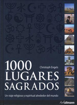 #Viajes / Lifestyle 1000 LUGARES SAGRADOS - Christoph Engels #Ullmann