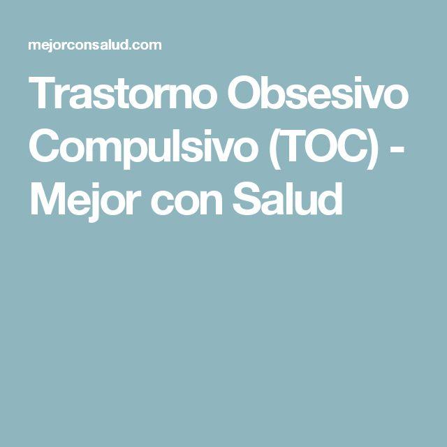 Trastorno Obsesivo Compulsivo (TOC) - Mejor con Salud