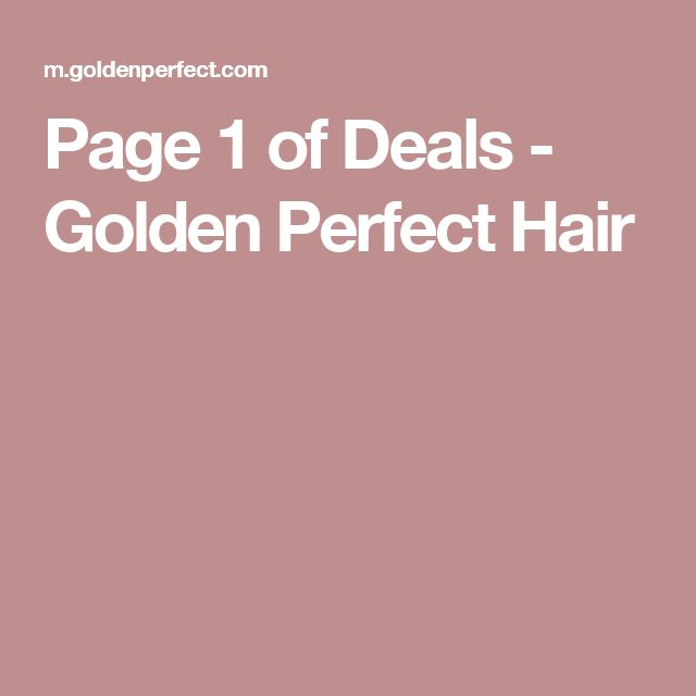 Page 1 of Deals - Golden Perfect Hair