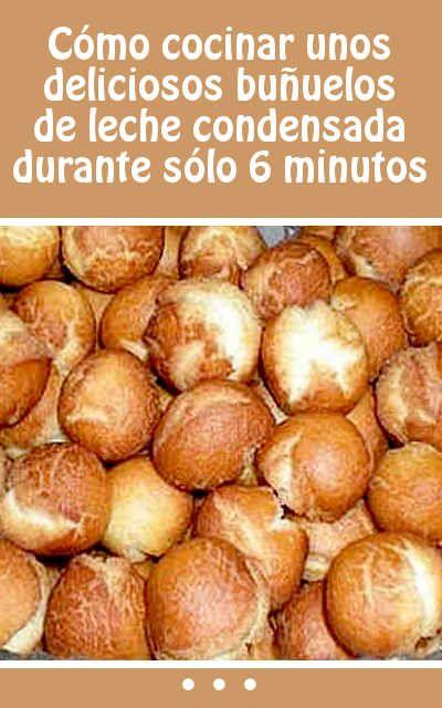 Cómo cocinar unos deliciosos buñuelos de leche condensada durante sólo 6 minutos