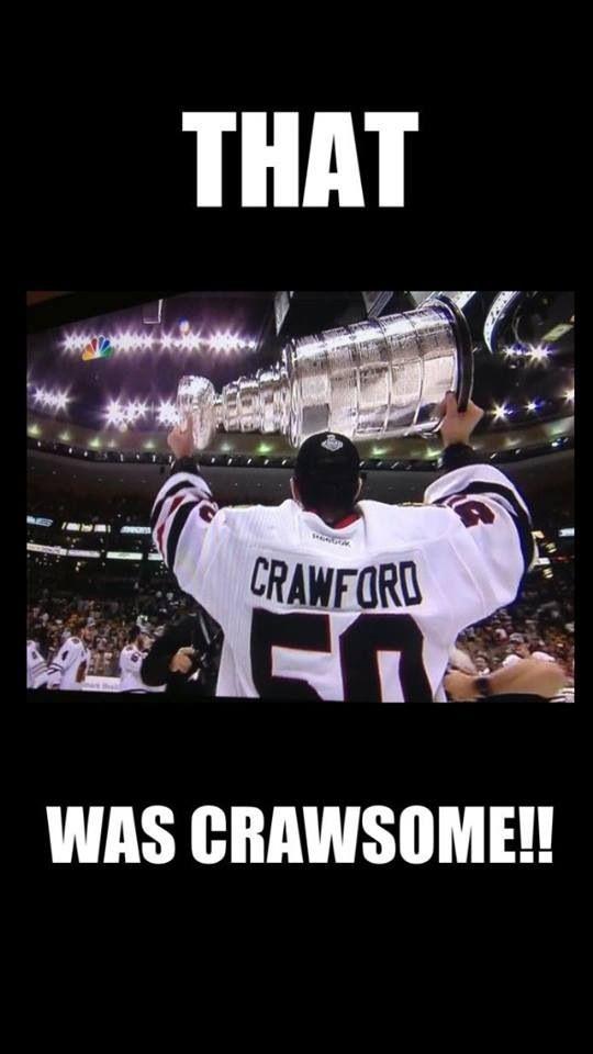 Corey Crawford; Totally Crawsome!  Lol