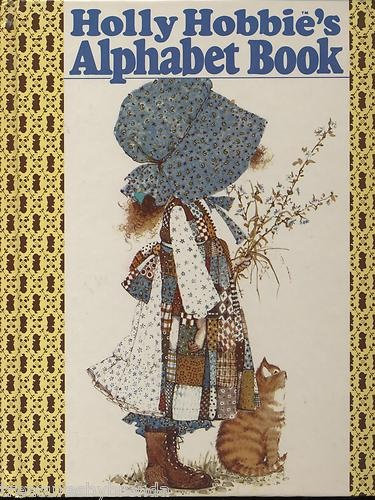 Holly Hobbie's Alphabet Childrens Picture Book Vintage 1979 Watertower Hardcover 051613339X | eBay