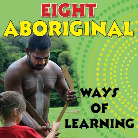 Eight Aboriginal ways of learning