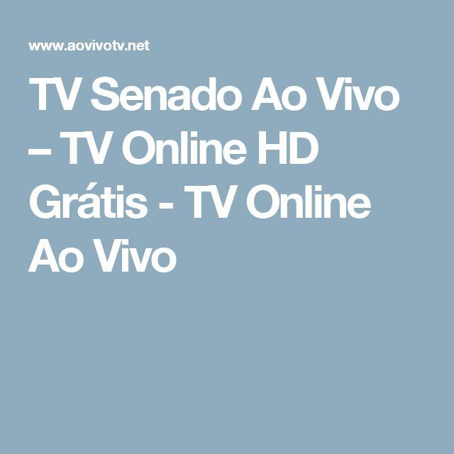 TV Senado Ao Vivo – TV Online HD Grátis - TV Online Ao Vivo