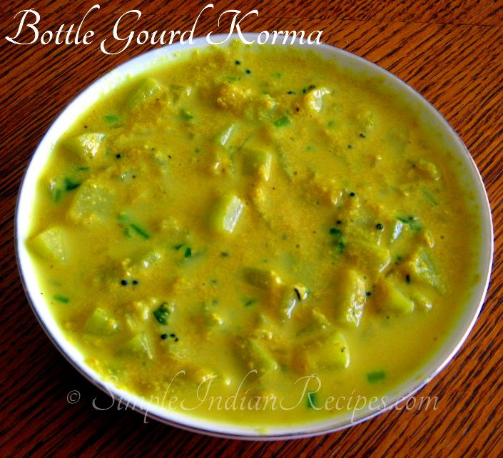 Simple Lauki Korma (Bottle gourd Korma or Sorakkai Kurma) recipe @ http://simpleindianrecipes.com/Home/Sorakkai-Bottle-Gourd-Kurma.aspx