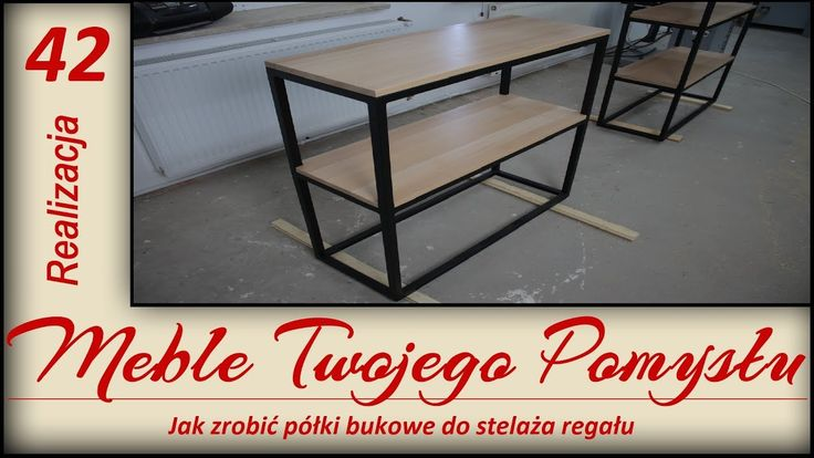 Jak zrobić półki bukowe do stelaża regału / How to make beech shelves to frame bookstand