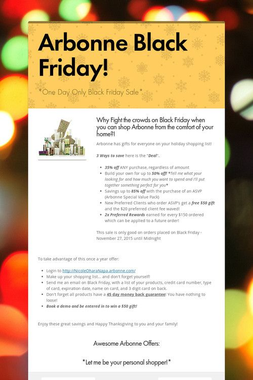Help spread the word about my Arbonne Black Friday Specials!!. Please share! :)