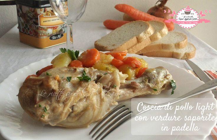Cosce di pollo light con verdure saporite in padella (340 calorie) | Le Ricette Super Light Di Giovi