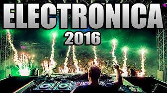 MUSICA ELECTRONICA 2016, Lo Mas Nuevo - Electronic Music Mix 2016 / Con Nombres (N° 1) - YouTube