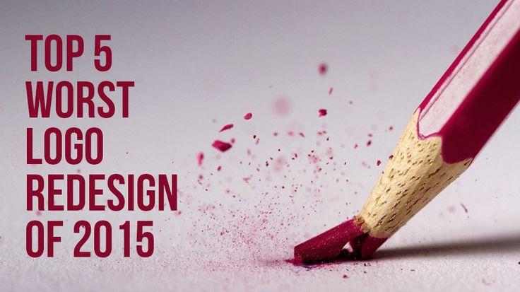 Top 5 Worst Logo Redesign of 2015 #worstlogo2015 #logoredesign #redesignlogo