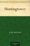 John Buchan - Hunting Tower