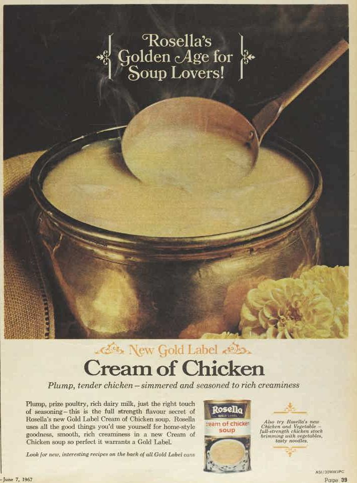 1967 ad for Rosella Cream of Chicken soup. Still the gold standard for soups. #rosellalove