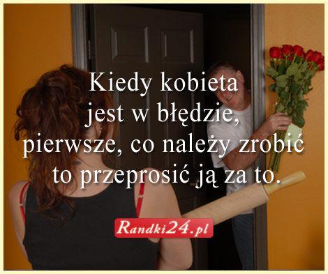 """Na dobry #humor """"Kiedy #kobieta jest w błędzie, pierwsze, co należy zrobić, to #przeprosić ją za to"""" ;)"""