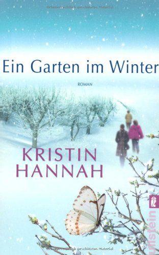 Ein Garten im Winter: Roman von Kristin Hannah http://www.amazon.de/dp/3548283691/ref=cm_sw_r_pi_dp_UC7Jvb0S2N7DM