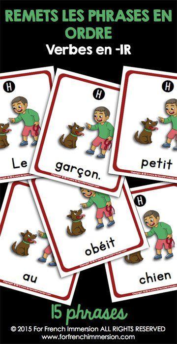 French IR Verbs Sentence Builders - scrambled sentences (phrases mêlées)