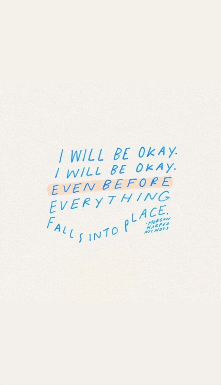 Inspiration Lifecoach I Will Be Ok I Will Be Ok Even Before