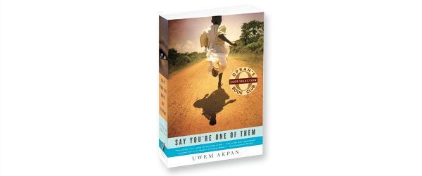 Say You Are One of Them.   Opra book club collection of stories about  Africa