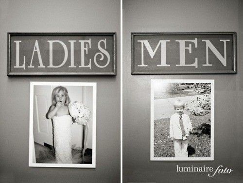 Hahah. Place old pictures of the bride and groom on the door of the bathrooms. It'll give the guests something to laugh about. @ Wedding Day Pins : You're #1 Source for Wedding Pins!Wedding Day Pins : You're #1 Source for Wedding Pins!