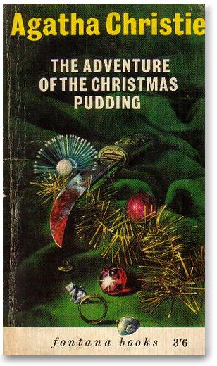 The Adventure of the Christmas Pudding, by Agatha Christie, 1963 with cover design by Tom Adams