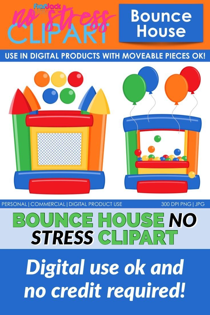 bounce house clipart in color and black and white digital use ok and no credit required that s why it s called no stress clipart clipart tpt [ 735 x 1102 Pixel ]