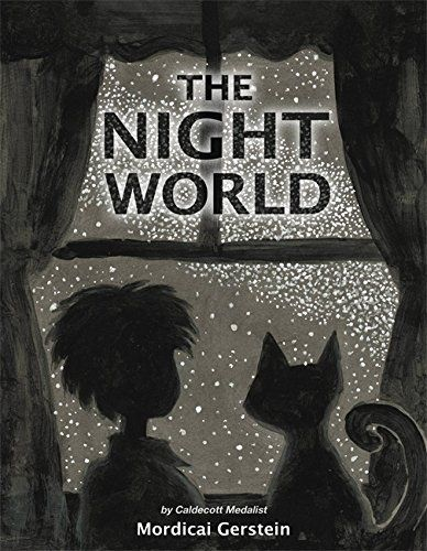 MOCK CALDECOTT FALL 2015 | WINNER: The Night World, illustrated by Mordicai Gerstein - MAIN Juvenile PZ7.G325 Nig 2015 - check availability @ https://library.ashland.edu/search/i?SEARCH=9780316188227